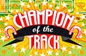 Champion of the Track